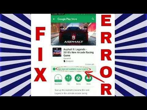 Fix Error : Asphalt 9 Game unavailable in your region | Android & IOS VPN