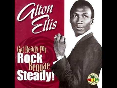 Alton Ellis - Get ready for rock reggae steady