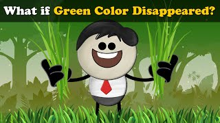 What if Green Color Disappeared? | #aumsum #kids #science #education #children