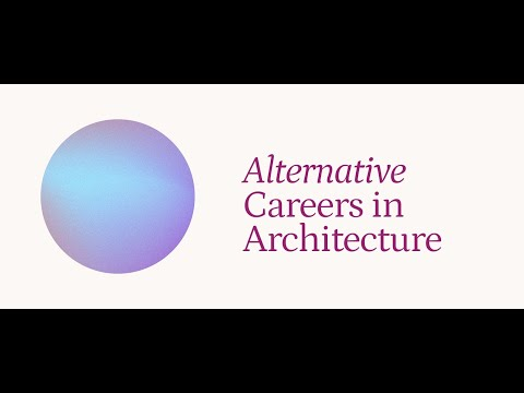 Alternative Careers in Architecture | MADCon 2021