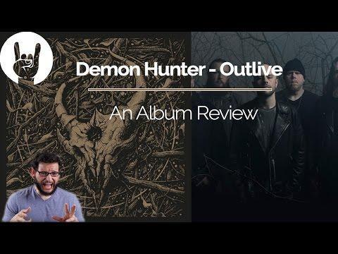Demon Hunter - Outlive Album Review
