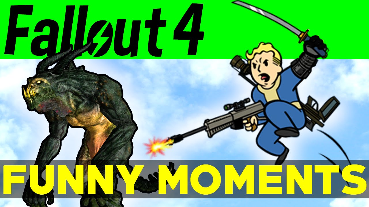 Fallout  Funny Moments Ep  Fo Funny Moments Mods Fails Kills Fallout  Funtage Youtube
