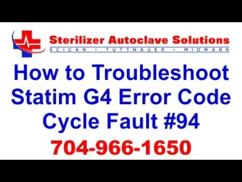 Statim G4 Error Code Cycle Fault 94 - How to Troubleshoot