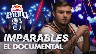 IMPARABLES: El DOCUMENTAL | Red Bull Batalla