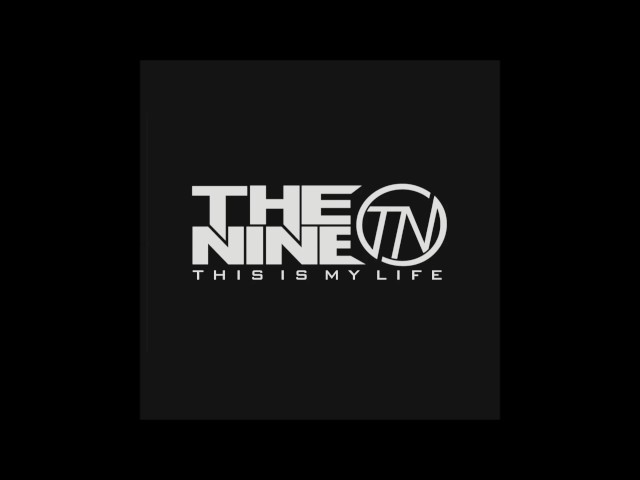 the-nine-this-is-my-life-the-nine-official