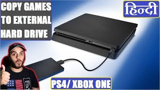 How to Copy Games to External Drive for PS4+Xbox one all versions | TUTORIAL | HINDI |