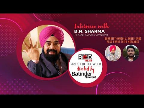 Versatile Actor And Comedian B N Sharma Joining Red Fm's Host Satinder Sukraat