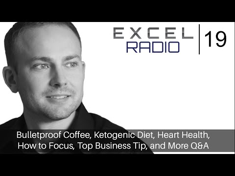 Episode 19: Bulletproof Coffee, Ketogenic Diet, Heart Health, How to Focus, and More Q&A