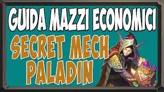 [Hearthstone ita] Secret Mech Paladin economico [L'ascesa delle Ombre post nerf]