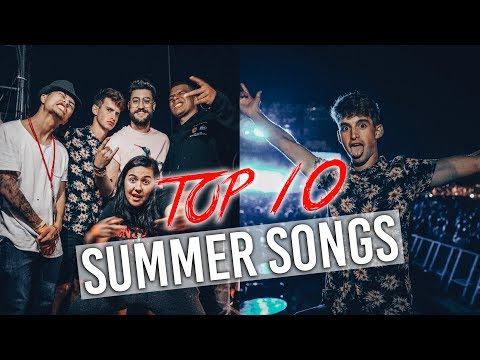TOP 10 BEST SONGS FOR SUMMER 2017