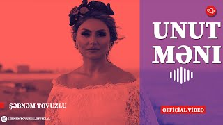 Sebnem Tovuzlu - Unut meni (Yeni Klip 2019)