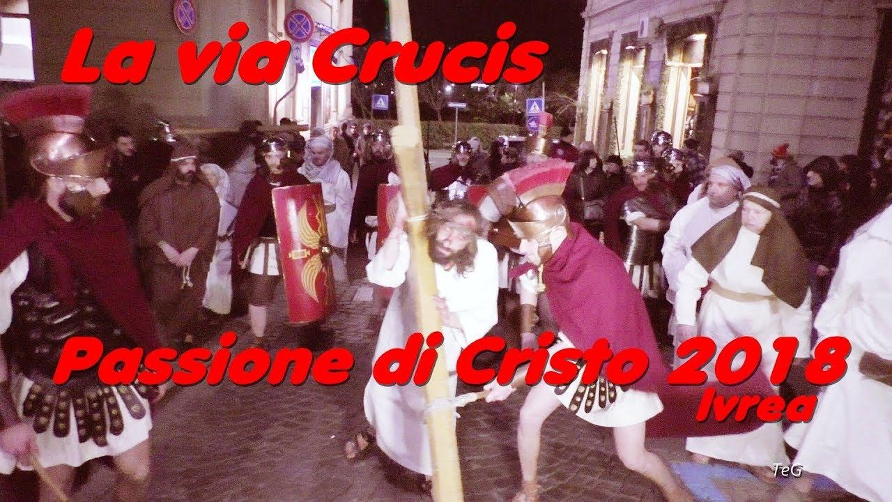 Passione di Cristo 2018 - La via Crucis