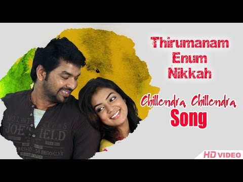 thirumanam-ennum-nikkah-songs-|-video-songs-|-1080p-hd-|-songs-online-|-chillendra-chillendra-song-|