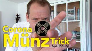 Helge Thun – Corona-Münztrick (Spellbound)