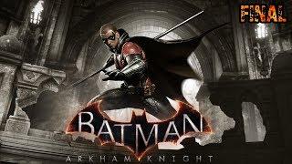 BATMAN ARKHAM KNIGHT #FINAL | UNA MONEDA AL AIRE | Gameplay Español