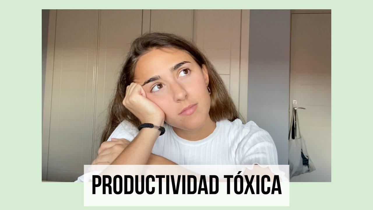 Deja de presionarte: productividad tóxica 😨