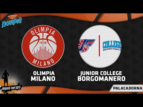[Novipiù Cup 2017] Olimpia Milano - Junior College LIVE