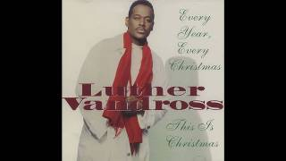 Luther Vandross - Every Year, Every Christmas Medley