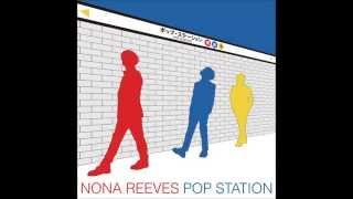 NONA REEVES - POP CITY