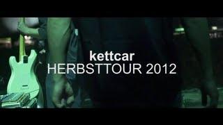 Kettcar im Herbst 2012 auf Tour