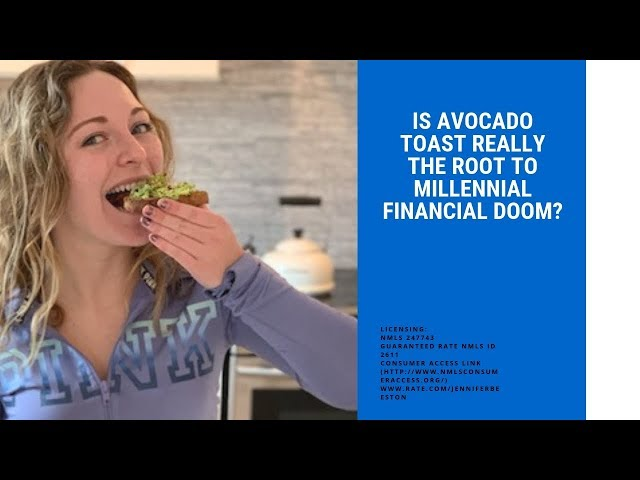 Is Avocado Toast Really The Root of Millennial Financial Doom?