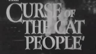 Trailer: The Curse of the Cat People (1944)