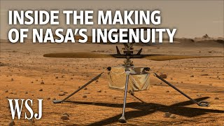 How NASA's Ingenuity Helicopter Was Developed for Mars | WSJ