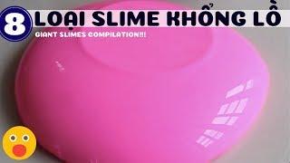 SIÊU TO SIÊU KHỔNG LỒ! 10 loại slime to hết hồn!8 giant slimes compilation 2