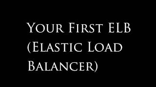 amazon aws tutorial 3 attaching an elastic load balancer to your auto scaling group