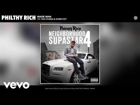 Philthy Rich - Made Man (Audio) (Bonus Track) ft. Dex Osama, Dame Dot