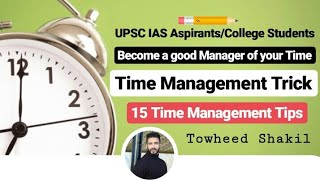 Time Management Trick | 15 Time Management Tips | Benefits & Consiquences of Time Management |UPSC|