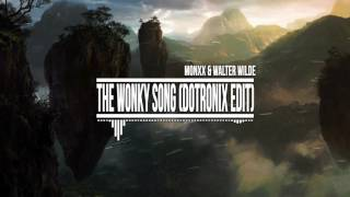 monxx walter wilde the wonky song dotronix edit