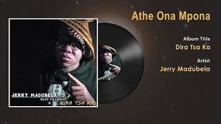 Jerry Madubela - Athe Ona Mpona Gospel Song - South Africa Gospel Songs