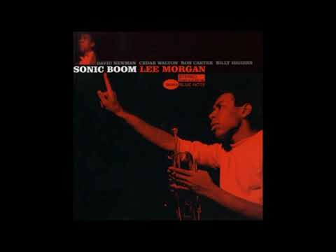 Lee Morgan -Sonic Boom ( Full Album )