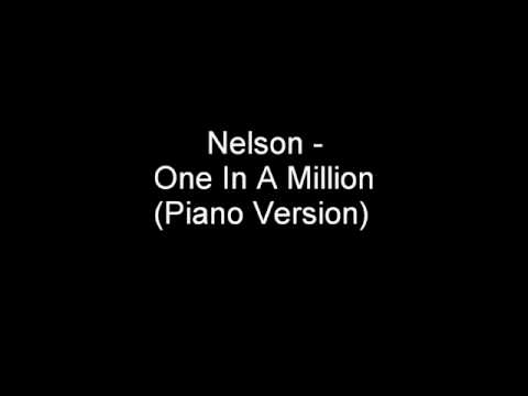 Nelson - One In A Million (Piano Version)