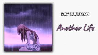 Ray Rockman - Another Life