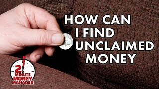 How Can I Find Unclaimed Money?