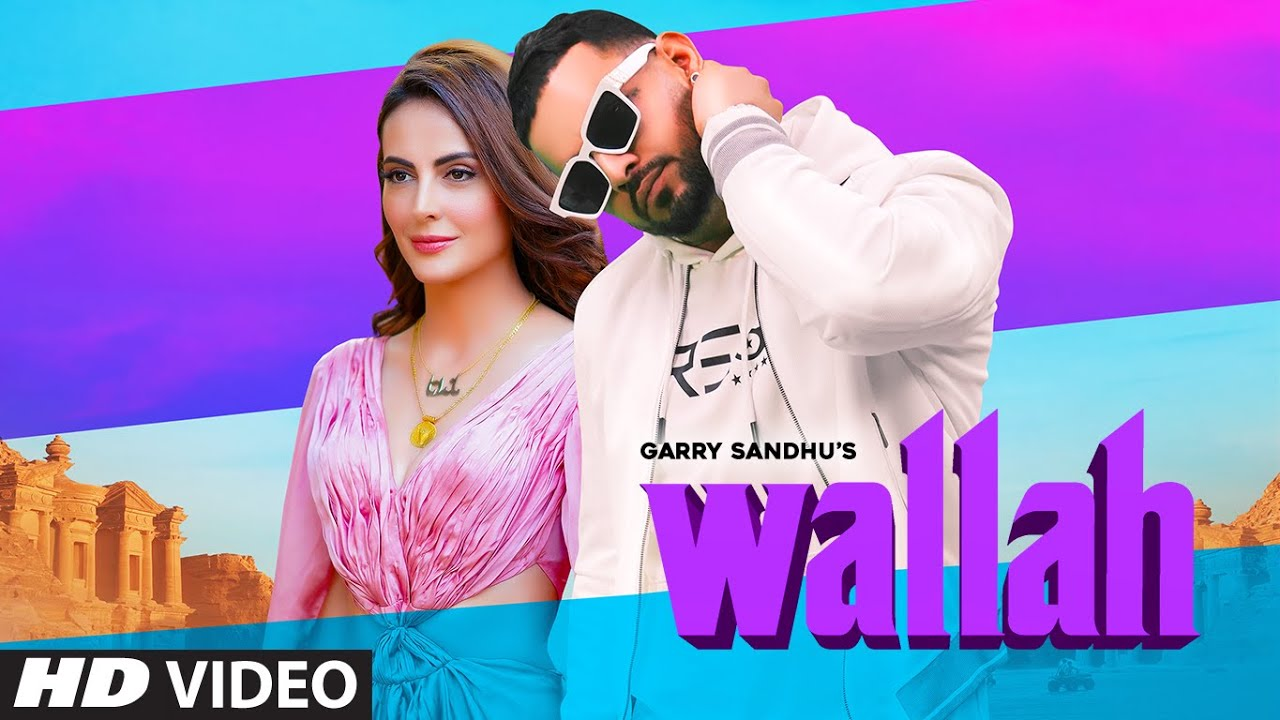 Download Garry Sandhu: Wallah Video Song    Feat. Mandana Karimi    Ikwinder Singh   Latest Song 2020