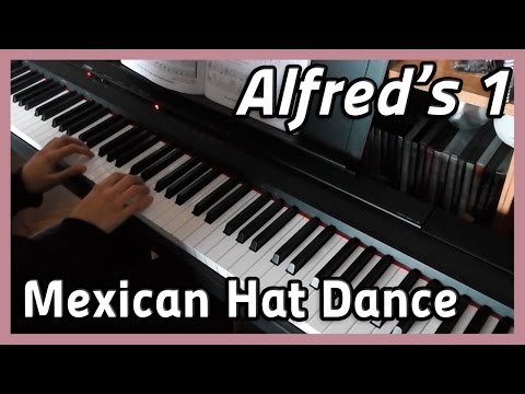 ♪ Mexican Hat Dance ♪ Piano | Alfred's 1
