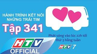 Hành trình kết nối những trái tim   Ngày của những hẹn hò   Tập 341   HTV