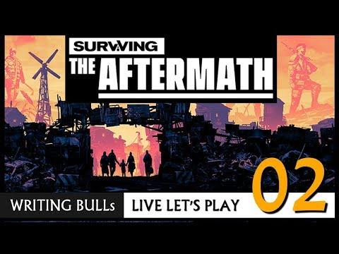 Live Let's Play: Surviving The Aftermath (02) [Deutsch]