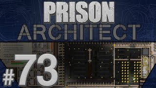 Prison Architect - 500 Strong - PART #73