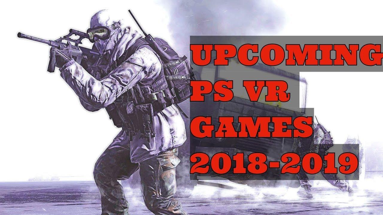 Top 10 Upcoming Ps Vr Games In 2018 2019 New Psvr
