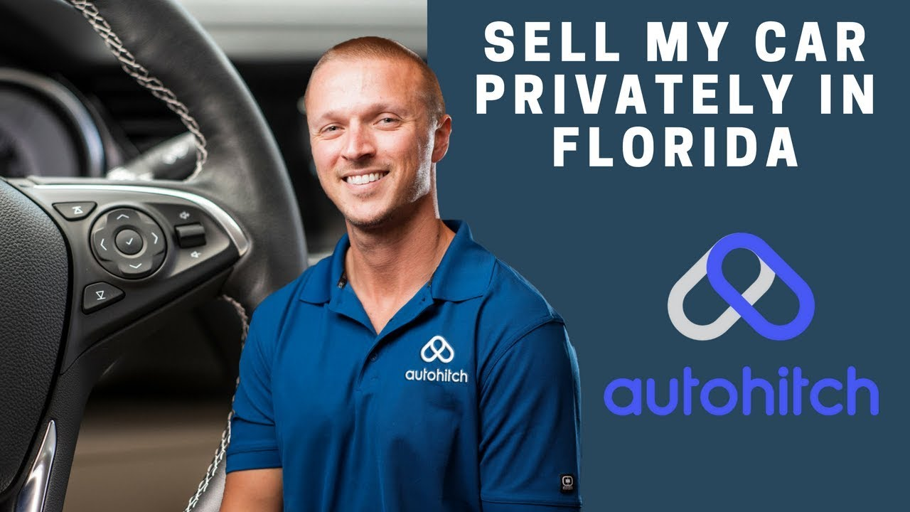 sell my car private florida youtube