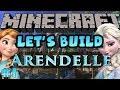Minecraft Let's Build - Disney Frozen's Arendelle - #1