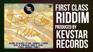 Kevstar Records - First Class Riddim
