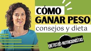 Dieta Para Engordar: Alimentos Para Subir De Peso