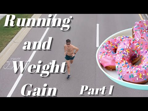 Can you [GAIN WEIGHT] from [RUNNING]? Part I: How/why you gain weight, even though you're a runner!