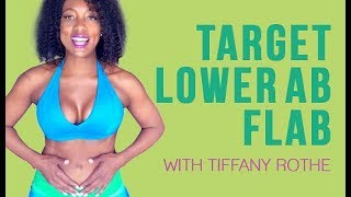 Target Lower Abs Flab with Tiffany Rothe