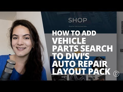 How to Add Vehicle Parts Search to Divi's Auto Repair Layout Pack Shop Page